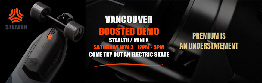 Boosted Boards Demo Vancouver Saturday Nov 3 Canada Boosted Electric Boards