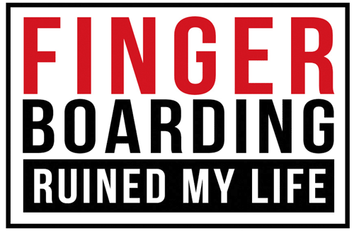 Fingerboarding Ruined My Life Blade Park