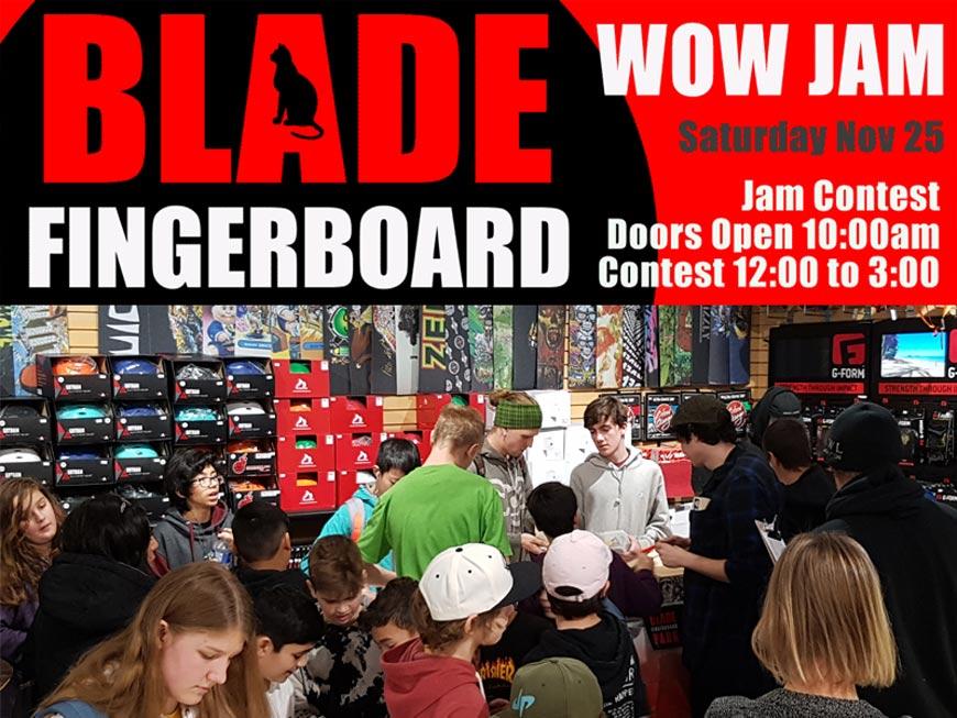 Blade Fingerboard Park and CalStreets Present Fingerjam Nov 2017