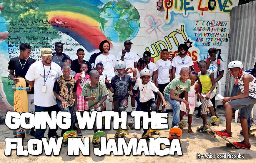 Concrete Wave magazine GOING WITH THE FLOW IN JAMAICA