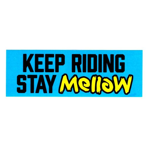 Mellow Electric Skateboards Keep Riding Stay Mellow Sticker Vancouver