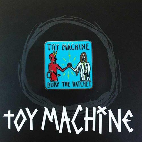 Buy Toy Machine Pin Bury The Hatchet Canada Online Sales Vancouver Pickup