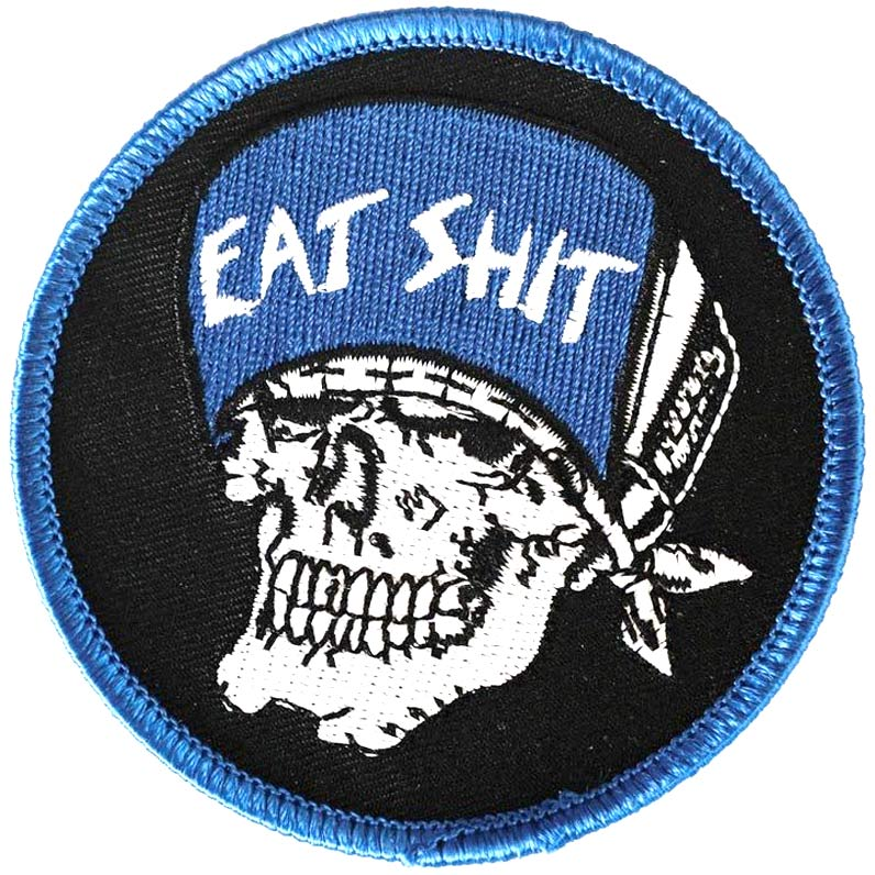 Eat Shit Dogtown Patch Canada Pickup Vancouver