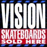 Vision Skateboards Canada Online Sales Pickup Vancouver