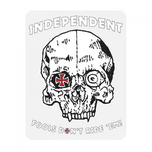 Independent Fools Don't Ride 'Em Sticker Canada Online Sales Vancouver Pickup