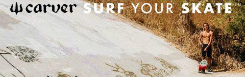 Carver Skateboards Surf Skate Canada Distribution Vancouver