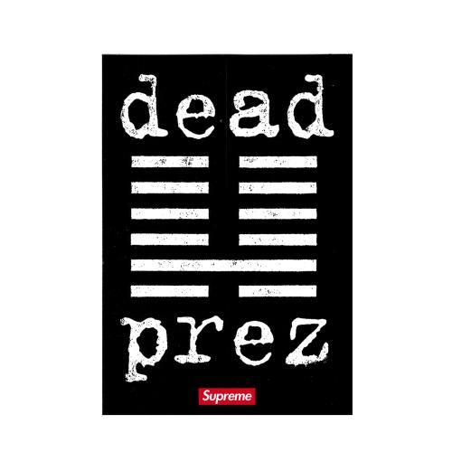 SUPREME DEAD PREZ Sticker Canada Pickup Vancouver