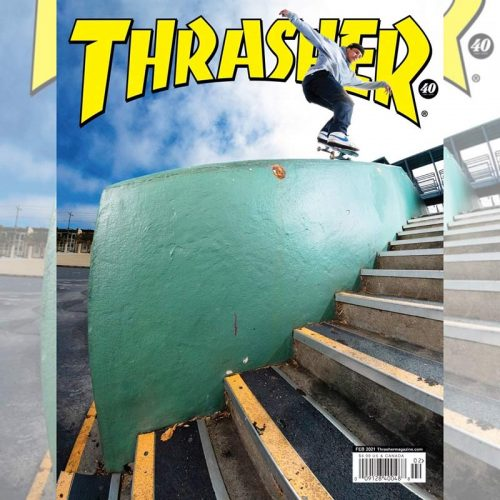 Thrasher Magazine February 2021 Canada Vancouver Pickup
