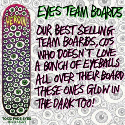 Heroin Eyes Team Deck Toxic Fade Skateboard Canada Pickup Vancouver