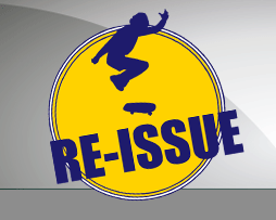 SKATEBOARD RE-ISSUE
