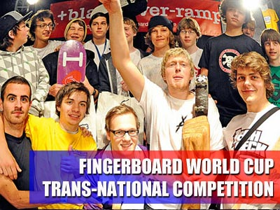 2nd Annual Fingerboard World Cup Trans-National Competition