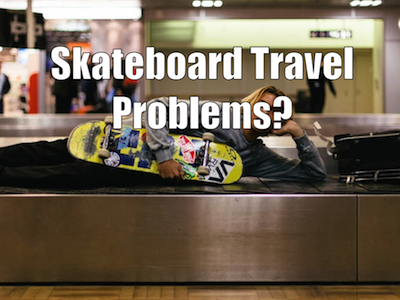 Best Skateboards for Travel – What to Bring When Globetrotting
