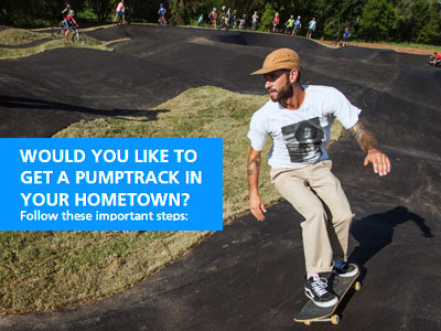 WOULD YOU LIKE TO GET A PUMPTRACK IN YOUR HOMETOWN?