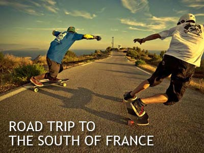 Longboard Road Trip To The South Of France