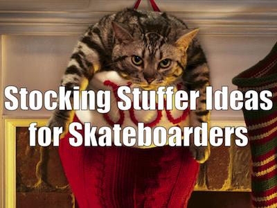 Best Stocking Stuffers for Skateboarders 2017