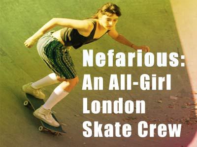 Concrete Wave Nefarious All Girl London Skate Crew
